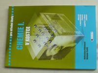 Pro střední školy - Chemie I. v kostce (2006)