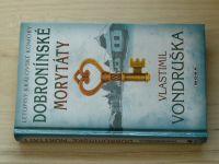 Vondruška - Dobronínské morytáty (2017) Letopisy královské komory