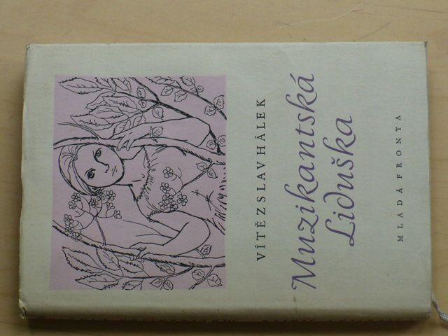 Hálek - Muzikantská Liduška - soubor povídek (1957)