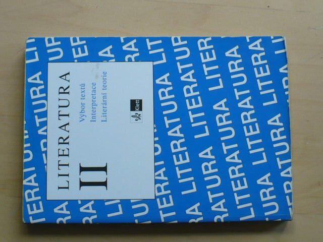 Hrabáková- Literatura II. - výbor textů, interpretace, literární teorie (1998)