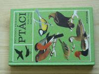 Černý, Drchal - Ptáci - Průvodce přírodou (1990)
