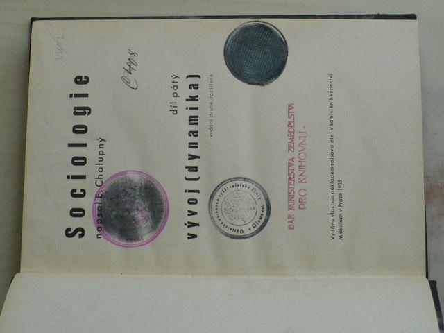 Chalupný - Sociologie vývoj - Dynamika (1935) 5. díl