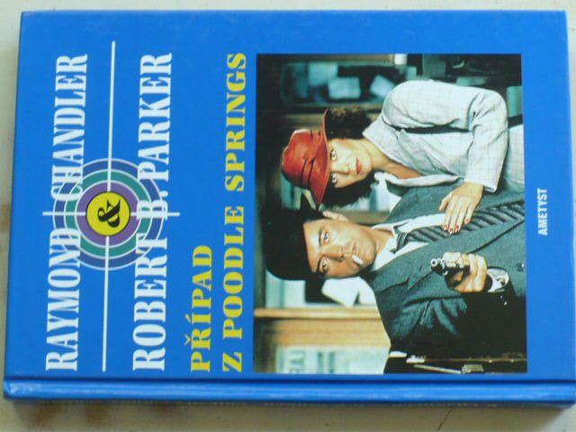 Chandler, Parker - Případ z Poodle Springs (1997)