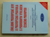 Dolejší - Základní pravopisné jevy a pravopisná pravidla s podrobným výkladem českého pravopisu