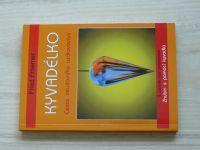 Froemer - Kyvadélko - Cesta intuitivního uzdravování (1998)