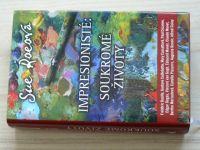 Sue Roeová - Impresionisté: Soukromé životy (2007)