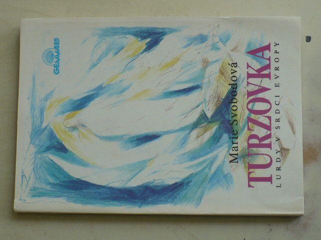 Svobodová - Turzovka - Lurdy v srdci Evropy (1991)