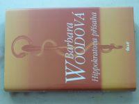 Woodová - Hippokratova přísaha (2002)