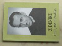 Z deníku otce Jana Topenčíka (1999)