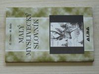 Zácha, Baťa - Malý myslivecký slovník (1998)