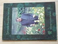 Zahrada Františka Vaňáka (Katalog k výstavě, Rýmařov 2017)