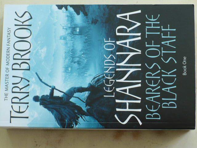 Brooks - Bearers of the Black Staff - Legends of Shannara Book One (2011) anglicky