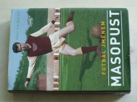 Feldstein - Fotbal jménem Masopust (2012)