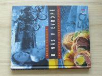 Hejkalová - U nás v Evropě - Na obědě u evropských rodin (2006)
