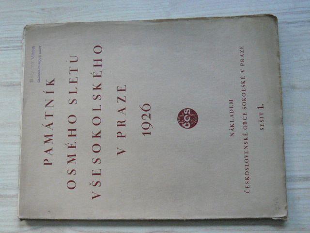 Památník osmého Sletu všesokolského v Praze 1926 - Sešit 1.