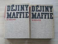 Paulová - Dějiny Maffie 1, 2 (část první) Odboj Čechů a Jihoslovanů za Světové války 19147-18