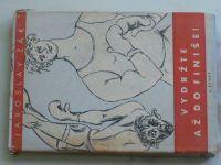 Žák - Vydržte až do finiše (1946)