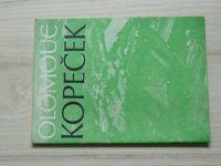 Musil - Olomouc - Kopeček v kulturně historických souvisl. (1984)