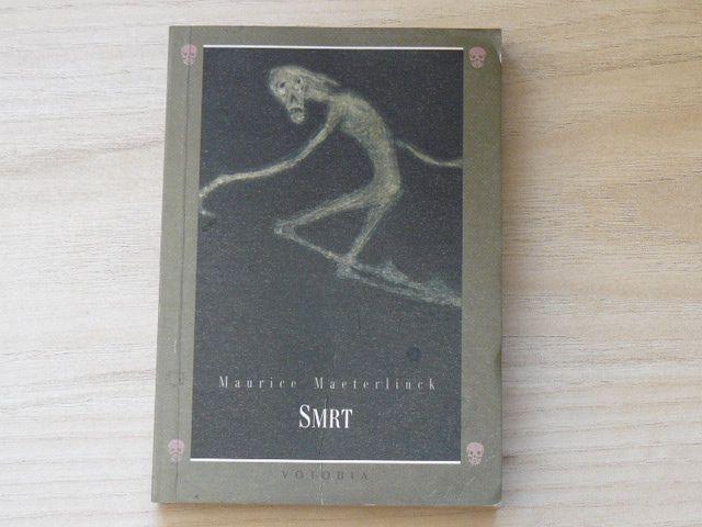 Maeterlinck - Smrt (Votobia 1995)