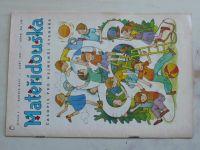 Mateřídouška 1-12 (1987-88) ročník XLIV. (chybí čísla 2-3, 5, 8, 11-12, 6 čísel)