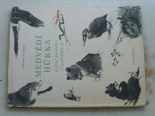 Sladkov - Medvědí hůrka a jiné povídky o zvířátkách (1958)