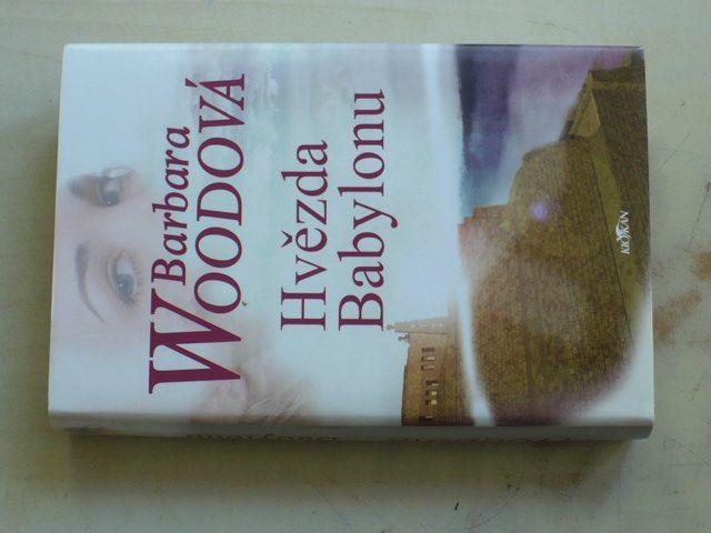Woodová - Hvězda Babylonu (2004)