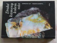 Bouška - Drahé kameny kolem nás (1979)