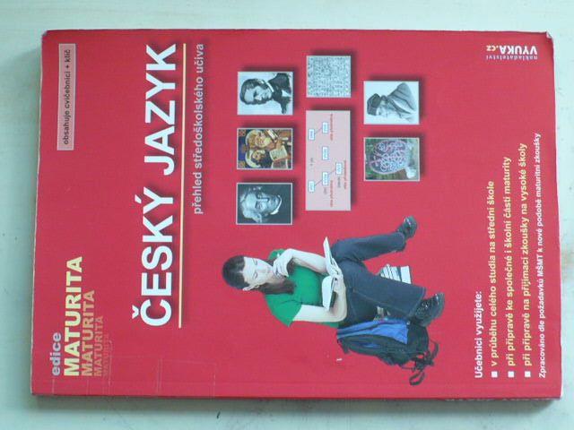 Český jazyk - Přehled středoškolského učiva (2005)