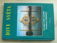 Divy světa - Fascinující stavby a památky - Od Kolosea k Tádžmahalu (2002)
