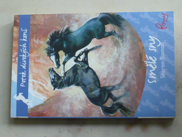 Siamon - Potok divokých koní 5. díl - Smělé sny (2011)