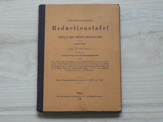 Alkoholometrische Reductionstafel (Wien 1895)