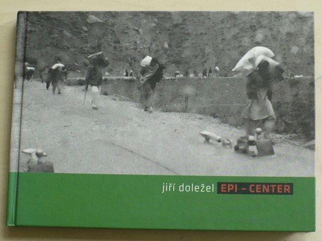 Doležel - Epi-Center (2007) věnování a podpis autora