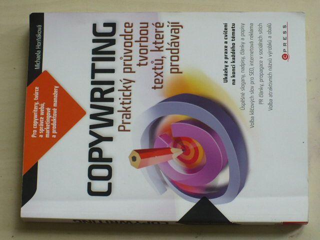 Horňáková - Copywriting - Praktický průvodce tvorbou textů, které prodávají (2011)