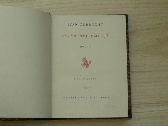 Ivan Olbracht - Žalář nejtemnější (1916)