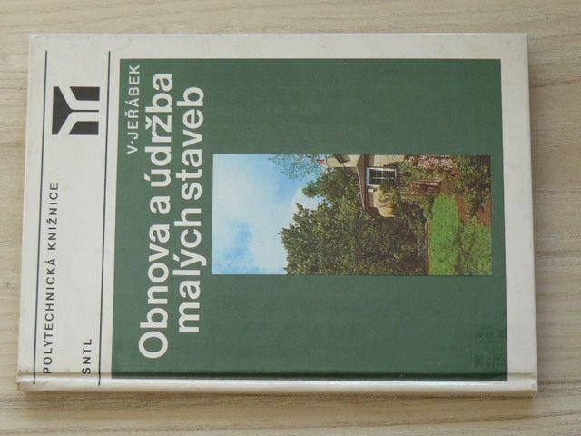 Jeřábek - Obnova a údržba malých staveb (1985)