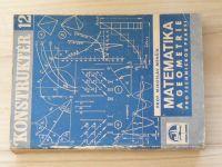 Konstruktér 12 - Menšík - Matematika a geometrie pro technickou praxi (1945)