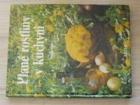 Lánská - Plané rostliny v kuchyni (1990)