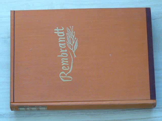Loon - Rembrandt - Tragédie prvního moderního člověka (Symposion 1939)