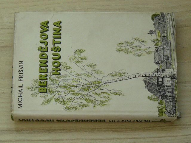 Prišvin - Berendějova houština (1948)