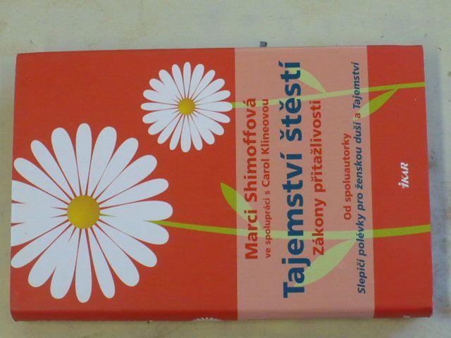 Shimoffová - Tajemství štěstí - Zákony přitažlivosti (2009)