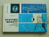 Šorel - Stavíme makety letadel a kosmických lodí (1976)