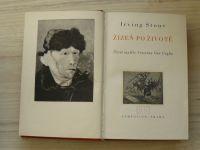 Stone - Žízeň po životě (Symposion 1941) Život malíře Vincenta van Gogha