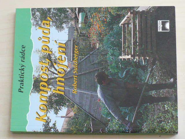 Sulzberger - Kompost, půda, hnojení (1996)