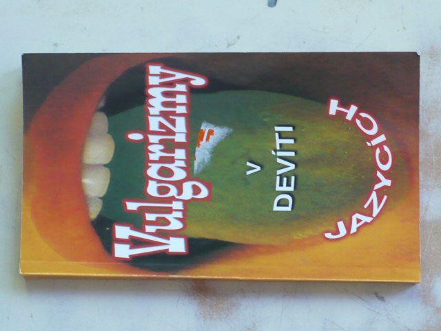 Vulgarizmy v devíti jazycích (2006)