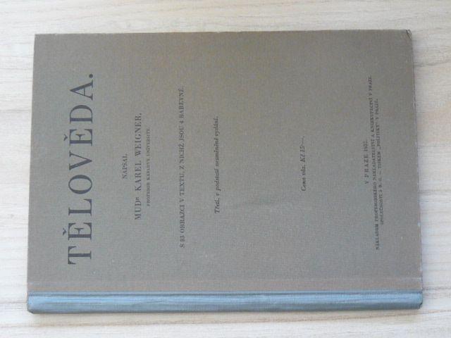 Weigner - Tělověda. (1932)