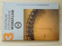 Beardsworth - Digitální fotografie 3 - Workflow (2011)