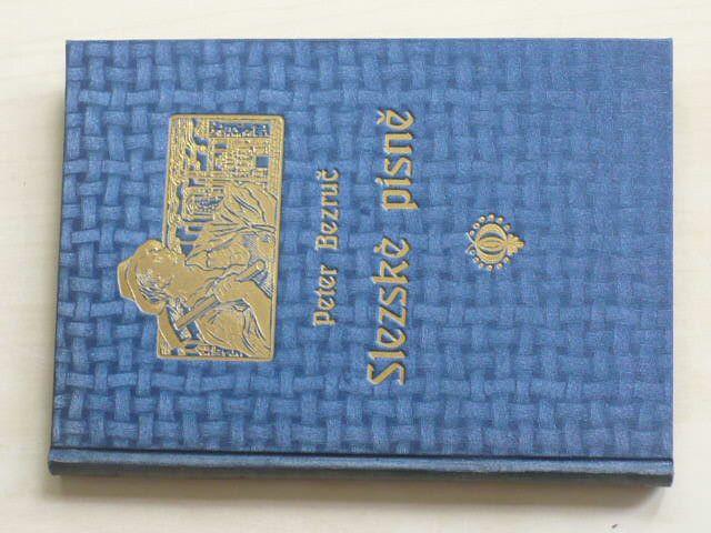 Bezruč - Slezské písně (1911)