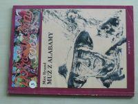 Brand - Muž z Alabamy (1993) Dobrodružný svět 3
