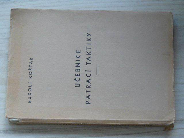Košťák - Učebnice pátrací taktiky (1938)