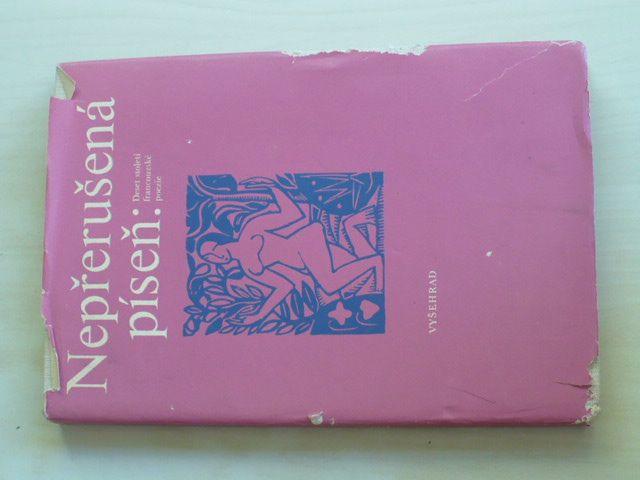 Nepřerušená píseň: Deset století francouzské poezie (1980)